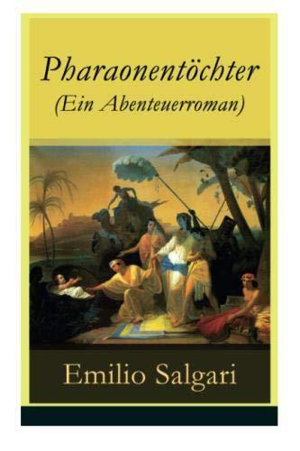 Pharaonentöchter (Ein Abenteuerroman)