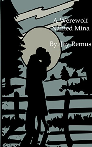 Download for free A Werewolf Named Mina