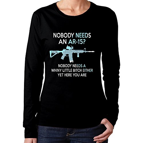Women's Nobody Needs An AR-15 Long Sleeve T Shirt (Best Ar 15 Upper Receiver For The Money)