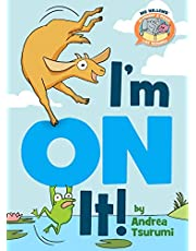 I'm On It! (Elephant & Piggie Like Reading!)