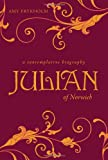 Julian of Norwich, Amy Frykholm, 1557256268