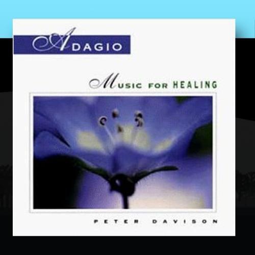 Adagio: Music For Healing - Peter Davison