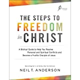 The Steps to Freedom in Christ: A Biblical Guide to Help You Resolve Personal and Spiritual Conflicts and Become a Fruitful D