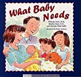 img - for What Baby Needs (Sears Children's Library) 1 edition book / textbook / text book