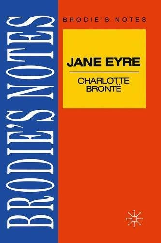 Bronte: Jane Eyre (Brodie's Notes)