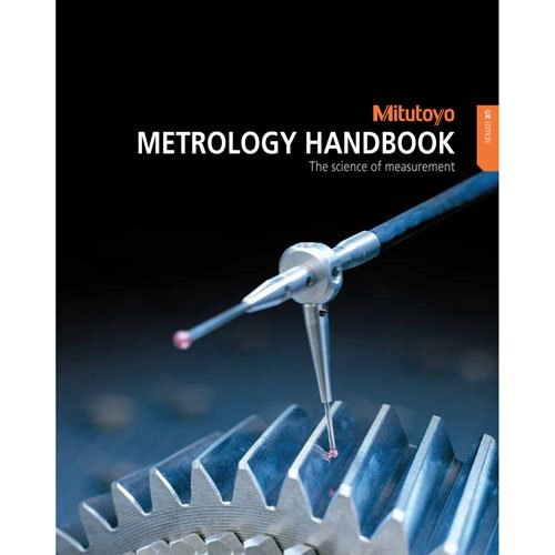 Read Online Metrology Handbook: The Science of Measurement ebook