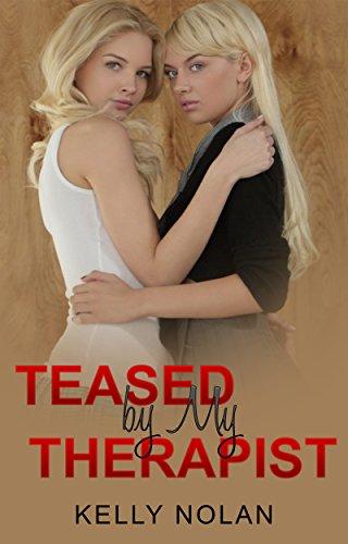 Lesbian: Teased by My Therapist: Lesbian Fiction, Lesbian Romance, First Time Lesbian