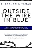 Outside the Wire in Blue