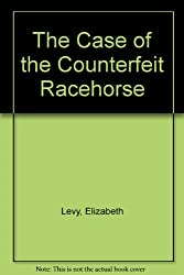 The Case of the Counterfeit Racehorse