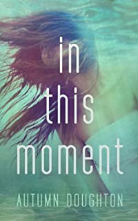 In This Moment by Autumn Doughton ebook deal