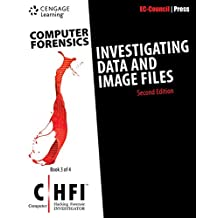 Computer Forensics: Investigating Data and Image Files (CHFI), 2nd Edition