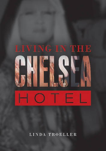 Read Online Living in the Chelsea Hotel PDF