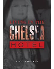 Living in the Chelsea Hotel