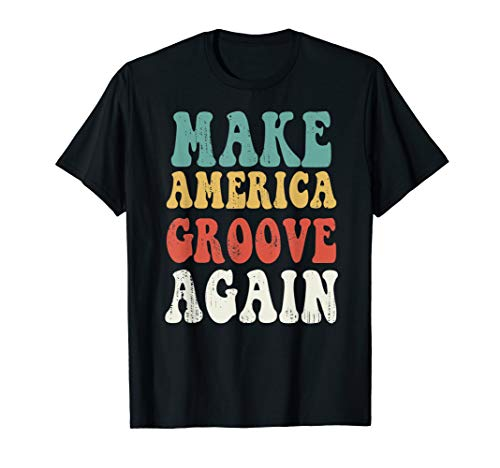 MAGA Make America Groove Again Shirt 1970s Disco Lives Shirt