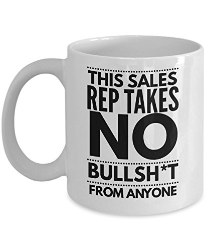 This Sales Rep Takes No Bullsht From Anyone Coffee Mug