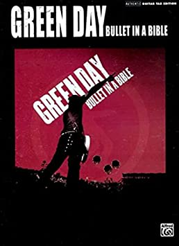 Green Day: Bullet In A Bible. Für Gitarrentabulatur