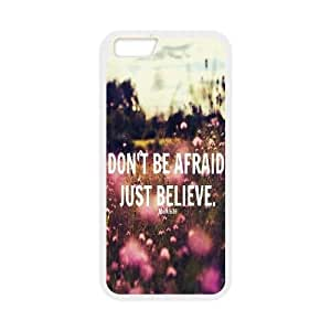 """custom iphone6 4.7"""" Case, Don't Be Afraid, Just Believe cell phone case for iphone6 4.7"""" at Jipic (style 1)"""