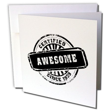 Certified Awesome since 1939 - birth year black stamp - Greeting Card, 6 x 6 inches, single (gc_161652_5)