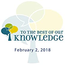To the Best of Our Knowledge: This Will Shock You Radio/TV Program by Anne Strainchamps Narrated by Anne Strainchamps