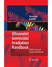 Ultraviolet Germicidal Irradiation Handbook: UVGI for Air and Surface Disinfection