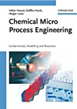 Chemical Micro Process Engineering, Hessel, Volker and Hardt, Steffen, 3527314075