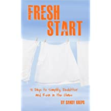 Fresh Start: 31 Days to Simplify, Declutter, and Rein in the Chaos