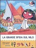 La grande sfida sul Nilo. All'ombra delle piramidi: 1