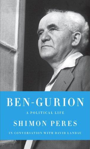 Ben-Gurion: A Political Life (Jewish Encounters Series)
