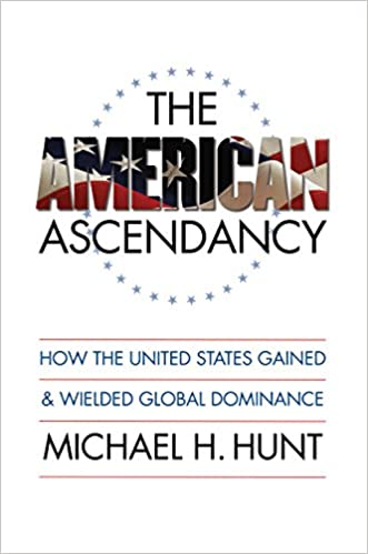 Amazon the american ascendancy how the united states gained the american ascendancy how the united states gained and wielded global dominance 1st edition fandeluxe Image collections