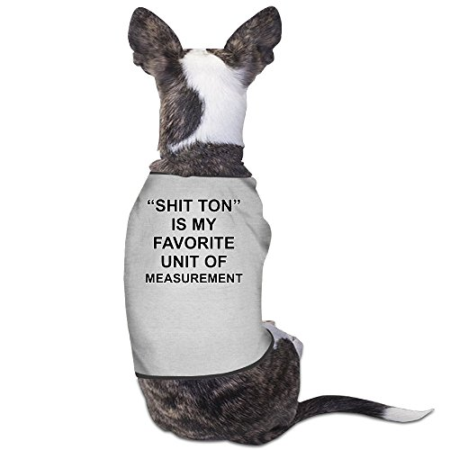 YRROWN SHIT TON Is My Favorite Unit Of Measurement Dog Sweater (Holy Shit Halloween Costume)