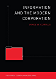 Information and the Modern Corporation (The MIT Press Essential Knowledge series)