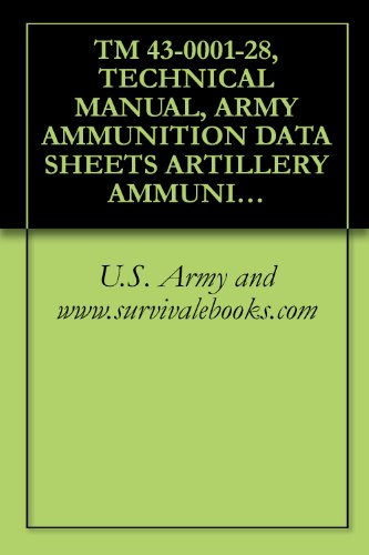 Rifle Grenade Launcher - TM 43-0001-28, TECHNICAL MANUAL, ARMY AMMUNITION DATA SHEETS ARTILLERY AMMUNITION GUNS, HOWITZERS, MORTARS, RECOILLESS RIFLES, GRENADE LAUNCHERS, AND ARTILLERY FUZES (FSC 1310, 1315, 1320, 1390)