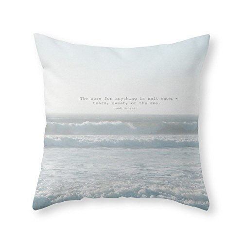 Funy Decor The Cure for Anything is Salt Water - Tears, Sweat, Or The Sea. Isak Dinesen Throw Pillow Indoor Cover Pillow Case 18x18 Inch