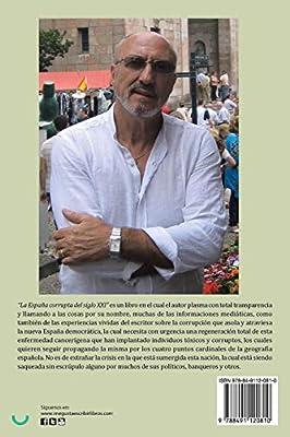 LA ESPAÑA CORRUPTA DEL SIGLO XXI (Caligrama): Amazon.es: Ortega ...