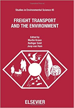 Book Freight Transport and the Environment (Studies in Environmental Science)