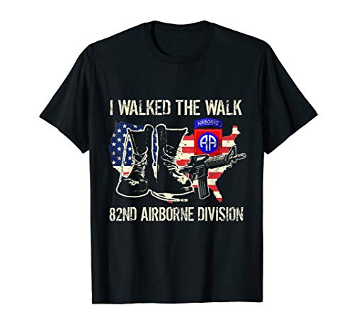 I Walked The Walk 82nd Airborne Division T ()