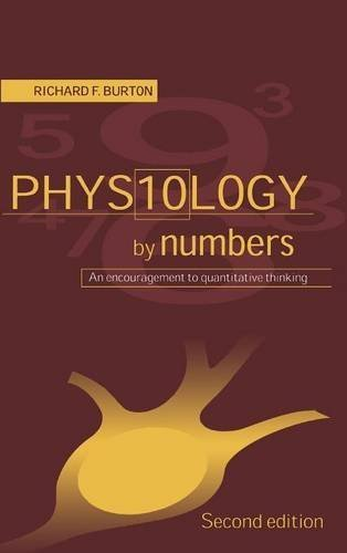 Physiology By Numbers  An Encouragement To Quantitative Thinking  English Edition