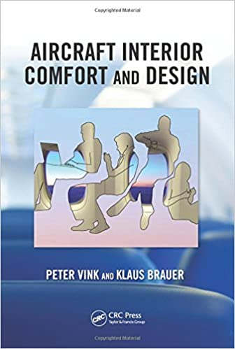 Aircraft Interior Comfort And Design Ergonomics Mgmt Theory Applications 1st Edition