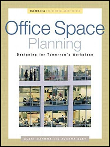 Office Space Planning Designing For Tomorrow S Workplace Professional Architecture Marmot Alexi Eley Joanna 0639785319351 Amazon Com Books
