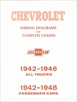 1942 1946 CHEVROLET TRUCK & PICKUP COMPLETE 10 PAGE SET OF FACTORY ELECTRICAL  WIRING DIAGRAMS & SCHEMATICS GUIDE - CHEVY 42 46: GM: Amazon.com: BooksAmazon.com