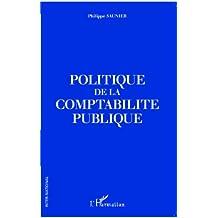 Politique de la comptabilité publique (French Edition)