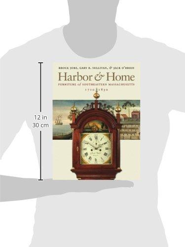 Harbor & Home: Furniture of Southeastern Massachusetts, 1710–1850