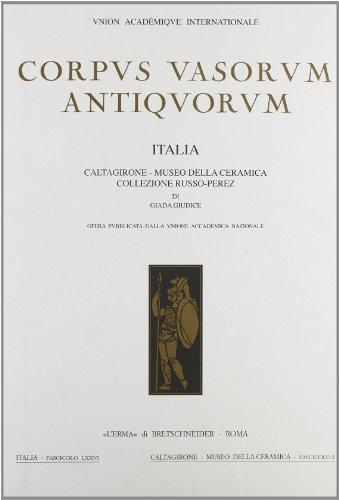 Corpus Vasorum Antiquorum Italia, 76: Caltagirone - Museo Della Ceramica, Collezione Russo-Perez. Fasc. I