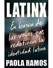 Latinx: En busca de las voces que redefinen la identidad latina