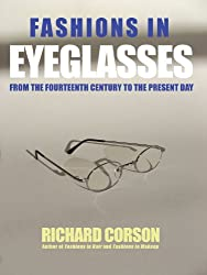 Fashions In Eyeglasses: From the 14th Century to the Present Day