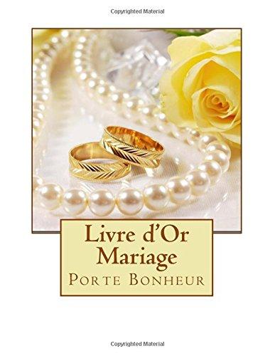Livre d'Or Mariage  [Livre d'or Mariage] (Tapa Blanda)