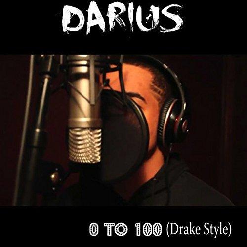 0 to 100 (Drake Style) - Style Drake