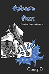 Rodeo's Run (Heaven's Heathens MC)