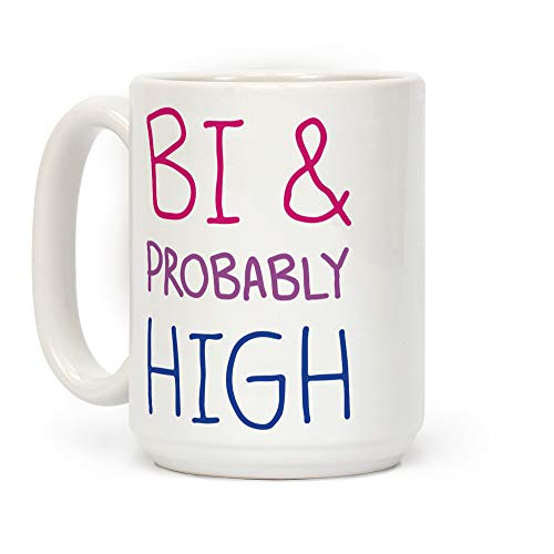 LookHUMAN Bi And Probably High White 15 Ounce