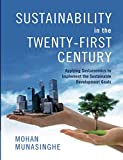 img - for Sustainability in the Twenty-First Century: Applying Sustainomics to Implement the Sustainable Development Goals book / textbook / text book
